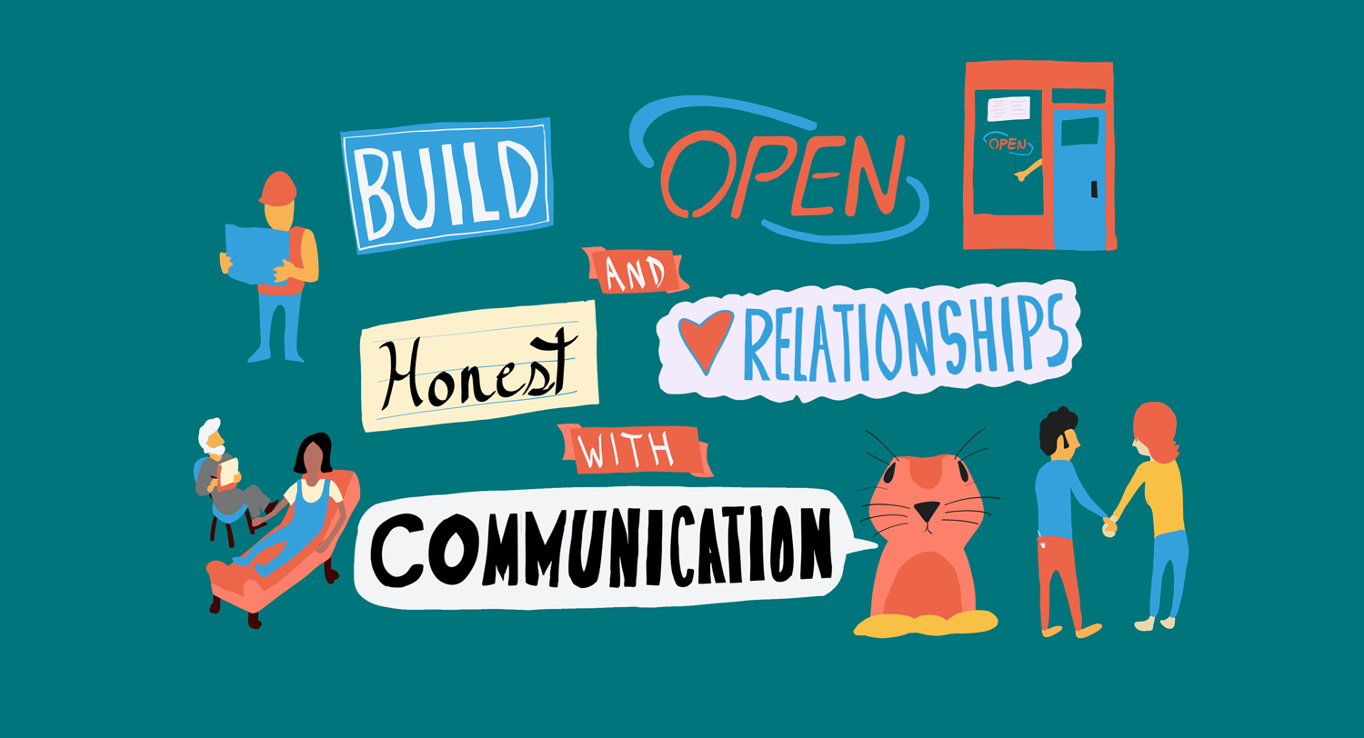 Build Open And Honest Relationships With Communication