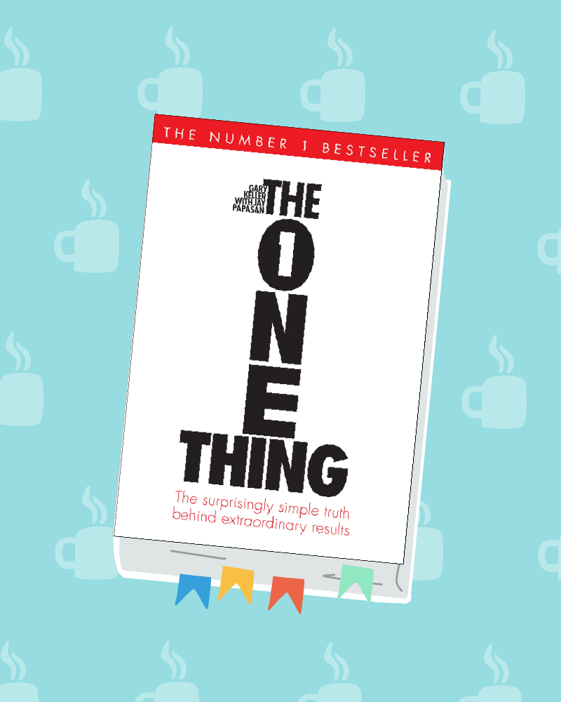 """The ONE Thing"""